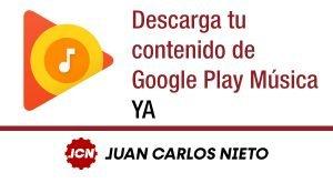 descarga tu contenido de google play musica